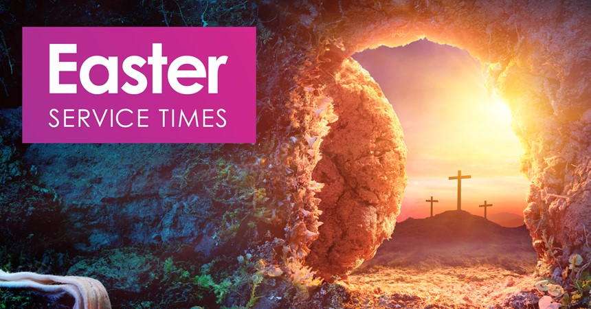 Easter Service Times IMAGE