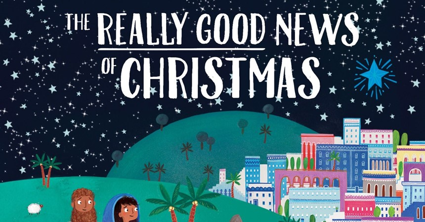 The Really Good News for Christmas IMAGE