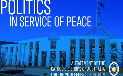 Politics in the service of peace: a statement by the Catholic Bishops of Australia for the 2019 federal election IMAGE