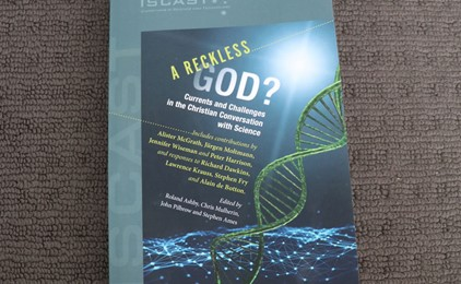 A Reckless God? Currents and Challenges in the Christian Conversation with Science IMAGE