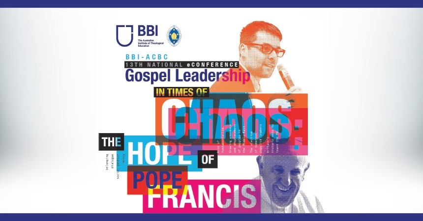 BBI eConference - Gospel Leadership in Times of Chaos: The Hope of Pope Francis IMAGE