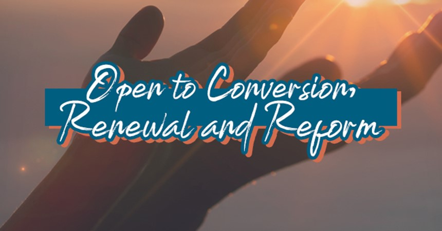 How is God calling us to be a Christ-centred Church that is open to conversion, renewal and reform? IMAGE