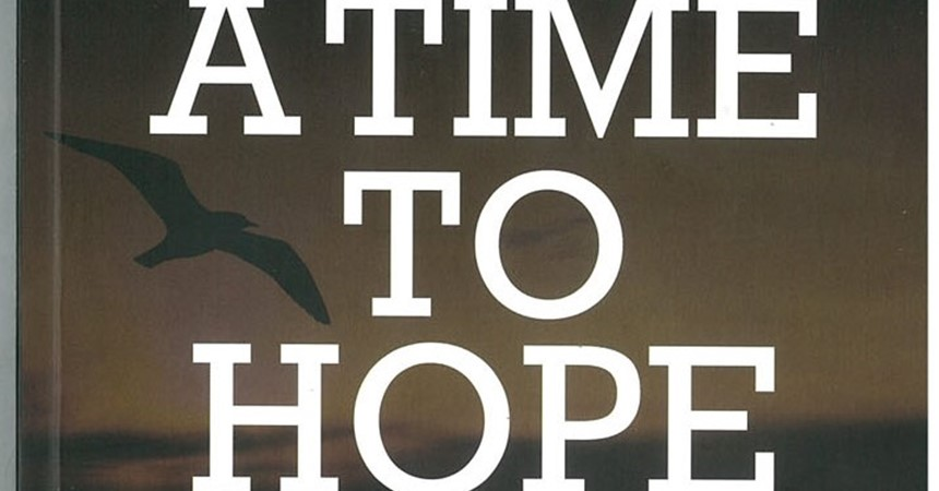 A Time to Hope, by Paul F. Castley MSC IMAGE