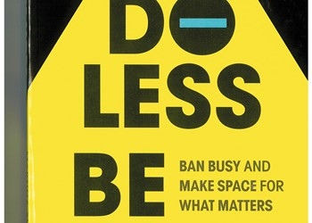 Do Less. Be More. IMAGE