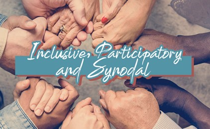 A snapshot of an inclusive, participatory and synodal church IMAGE